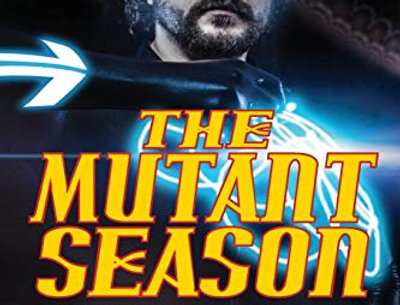 The Mutant Season (with Karen Haber)