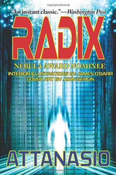 RADIX - A RADIX Tetrad Novel