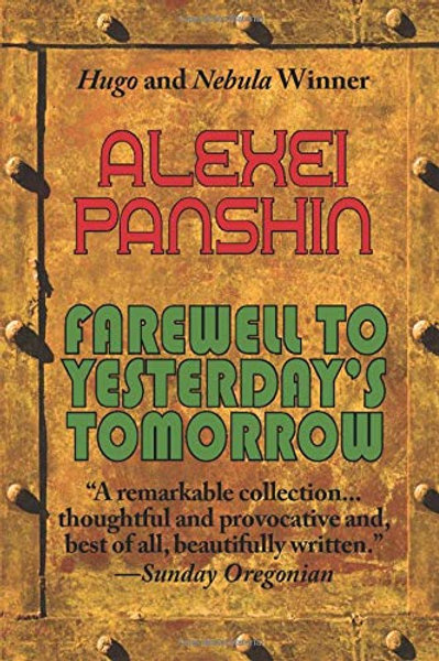 Farewell to Yesterday's Tomorrow