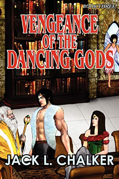Vengeance of the Dancing Gods (Dancing Gods: Book Three)