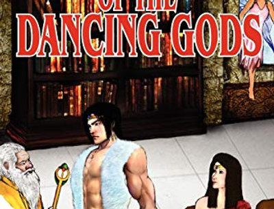 Vengeance of the Dancing Gods (Dancing Gods: Book Three)