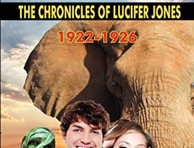 Adventures: The Chronicles of Lucifer Jones Vol I. 1922-26