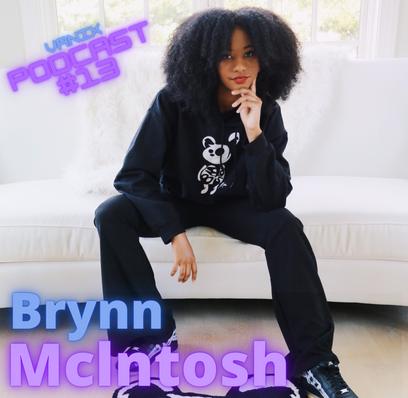 Brynn McIntosh X VaniX Podcast