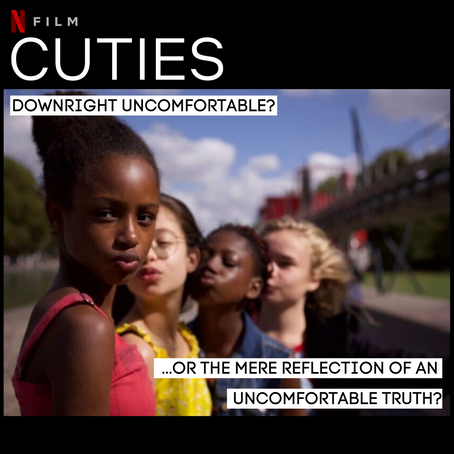 Cuties – downright uncomfortable, or the mere reflection of an uncomfortable truth?