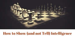 how-to-show-not-tell-intelligence-in-your-character