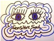 Sensitive Soul.JPG
