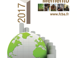 Le FCBA publie son Mémento 2017 sur la filière bois française