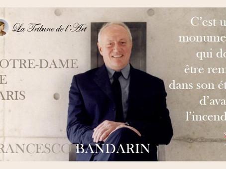 Francesco Bandarin réaffirme que Notre-Dame doit être remise dans son état d'avant l'incendie