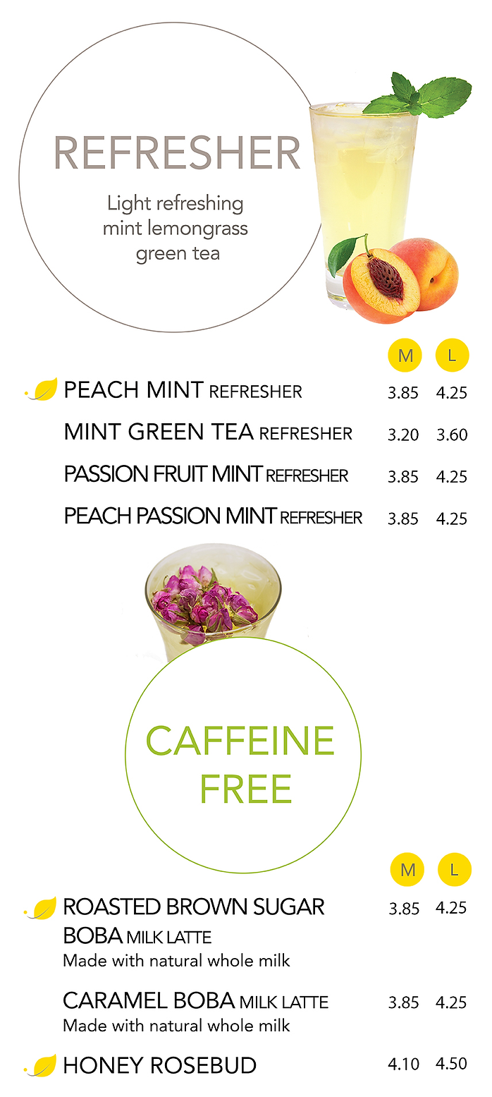 A list of Refreshers and Caffeine Free Teas and their prices ranging from $3.20 to $4.25
