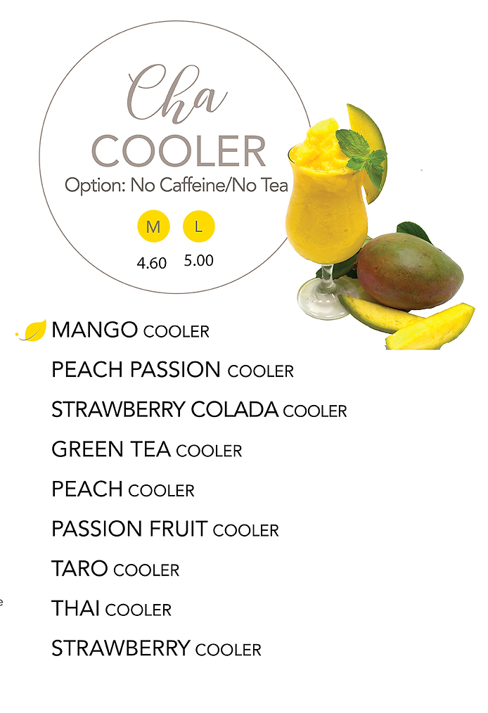 A list of different flavor Coolers. Medium Size drinks are sold at $4.65 and Large Size are $5.25