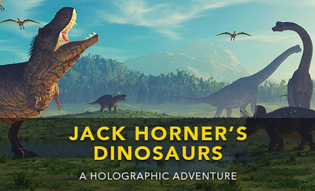 Jack Horner's Dinosaurs: A holographic Adventure