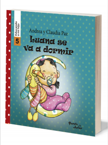 Luana se va a dormir - Educando a mi hijo 5