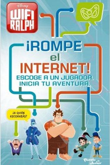 Ralph, el demoledor 2. ¡Rompe el internet!