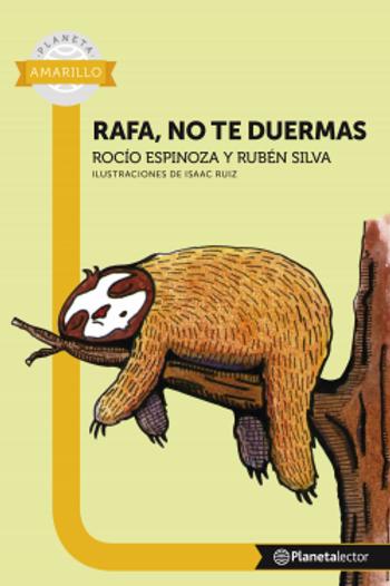 Rafa, no te duermas