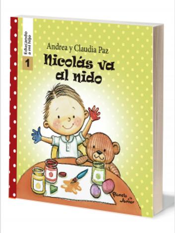 Nicolás va al nido - Educando a mi hijo 1