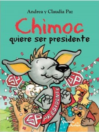 Chimoc quiere ser presidente