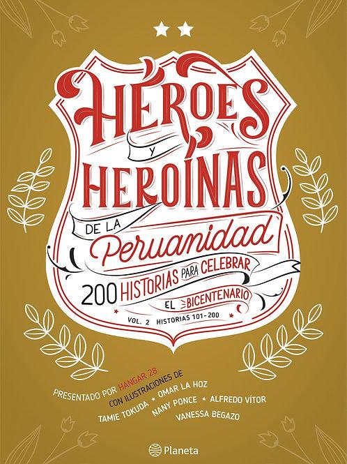 Héroes y heroínas de la peruanidad Vol. 2