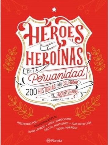 Héroes y heroínas de la peruanidad