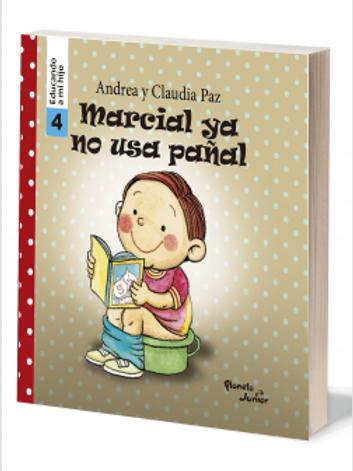 Marcial ya no usa pañal - Educando a mi hijo 4