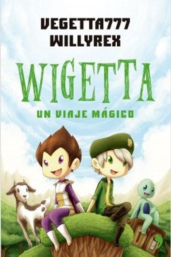 Wigetta - Un viaje mágico