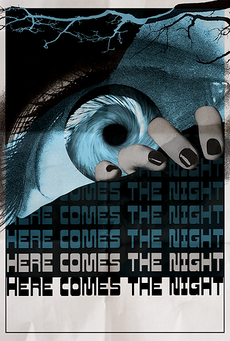 Here Comes the Night - One Sheet.png