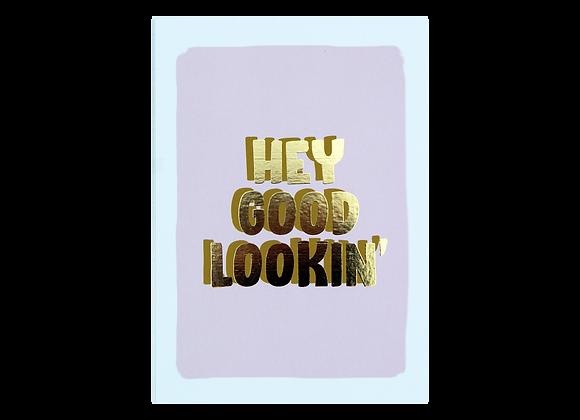 Postcard- Hey Good Lookin'