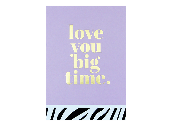 Postcard- Love you big time