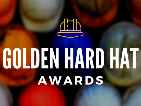 GOLDEN HARD HAT AWARDS, JUNE 2021