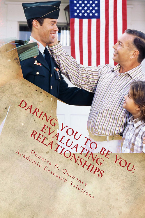 Daring You to Be YOU! Evaluating Relationships