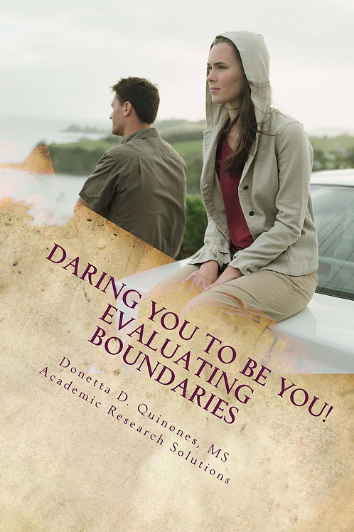 Daring You to Be YOU! Evaluating Boundaries