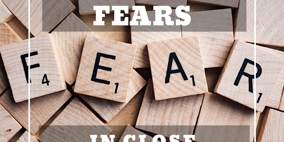 Overcoming the 7 Deadly Fears Influencing Your Close Relationships