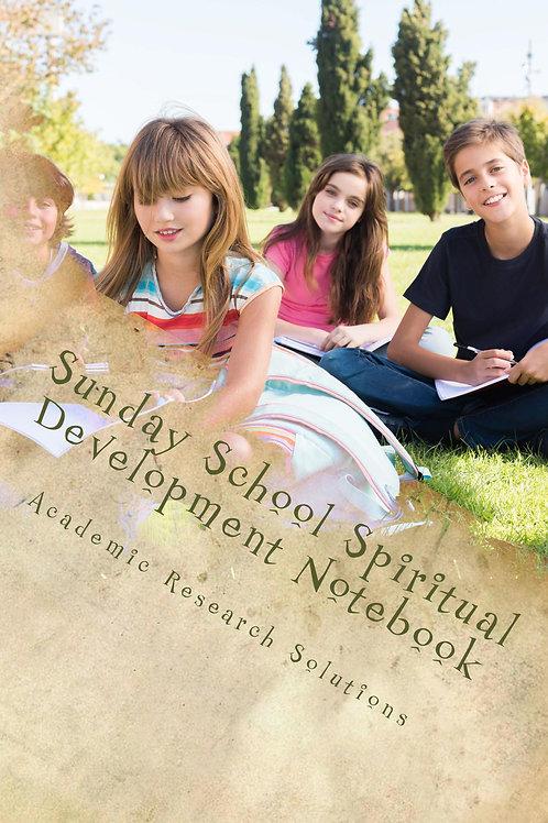 Sunday School Spiritual Development Notebook
