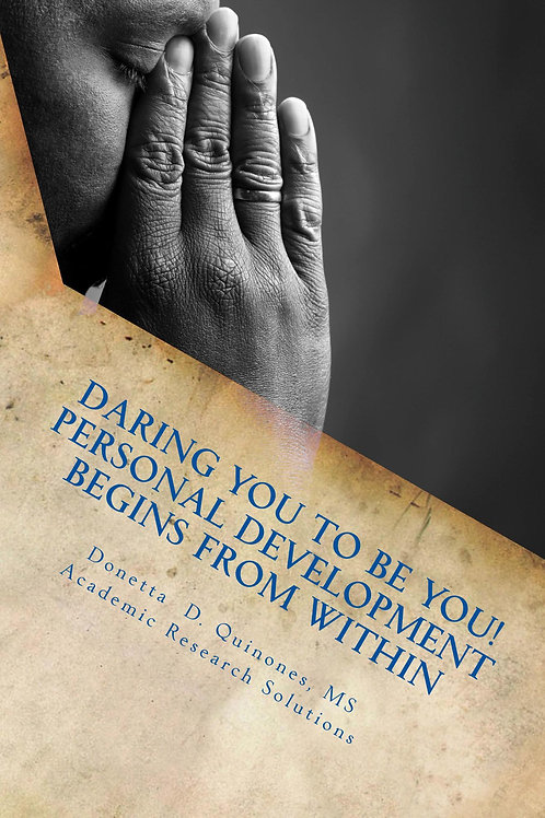 Daring You to Be YOU! Personal Development Begins From Within