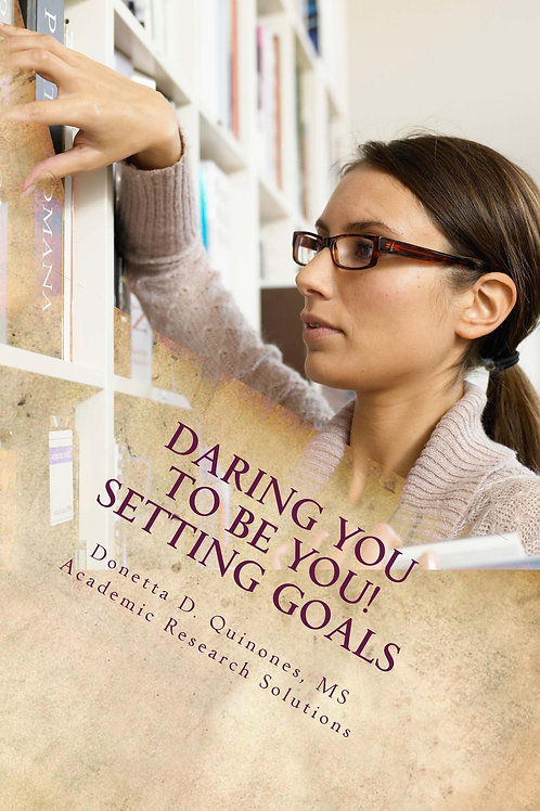 Daring You to Be YOU! Setting Goals