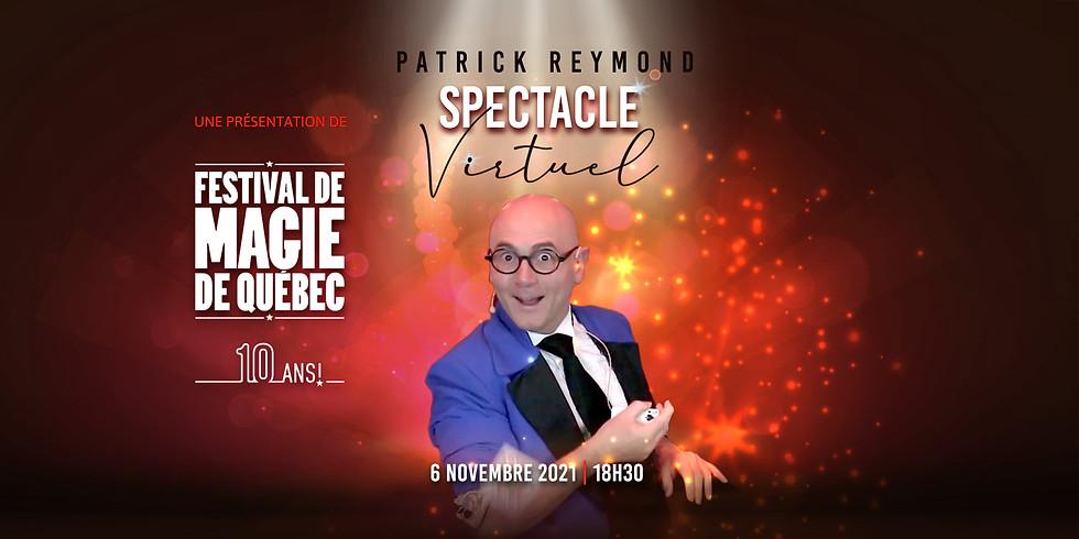 """Spectacle """"Magie Virtuelle"""" de Patrick Reymond"""