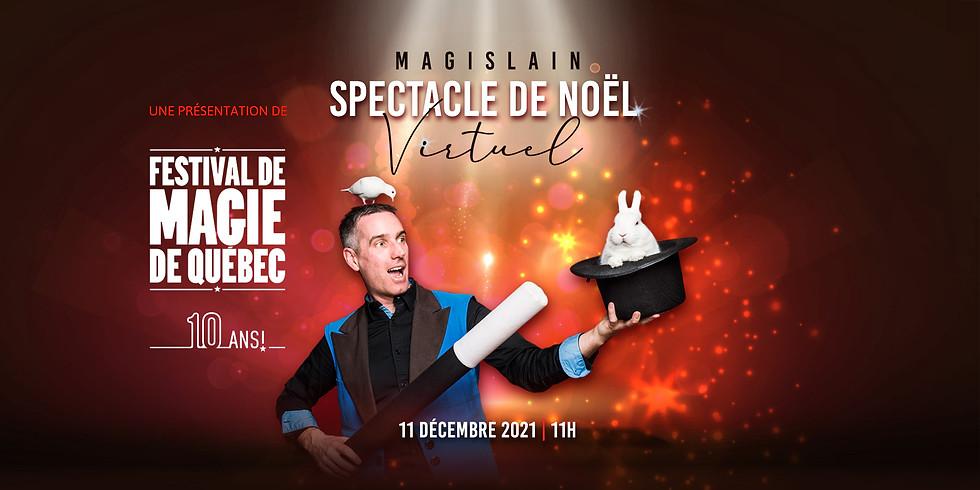 Spectacle de Noël virtuel avec Magislain