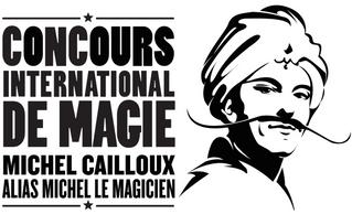 """Les finalistes aux Concours International de Magie """"Michel Cailloux"""""""