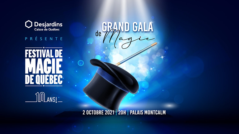 Grand Gala de magie (Billet en salle)