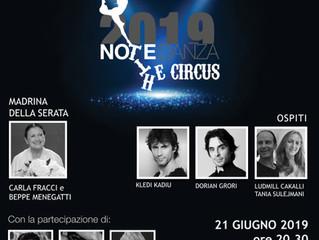NotteDanza2019 The Circus... la magia sta arrivando!