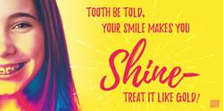 Your Smile Makes You shine