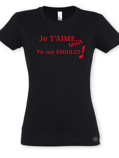 T-shirt Humour Je t'aime/ Marque ROKTOPODE de Roka La Poulpe avec ROKA CONCEPTS - BOUTIQUE CADEAU INSOLITE- YVERDON-LES-BAINS