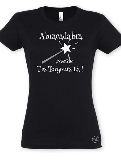 T-shirt Humour Abraca.. / Marque ROKTOPODE de Roka La Poulpe avec ROKA CONCEPTS - BOUTIQUE CADEAU INSOLITE- YVERDON-LES-BAINS