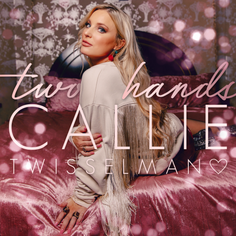 Two Hands - Callie Twisselman