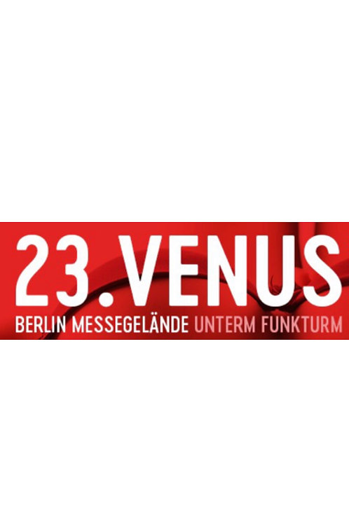 VIP TREFFEN VENUS BERLIN 2019