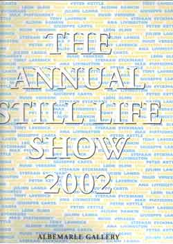 The annual still life show 2002