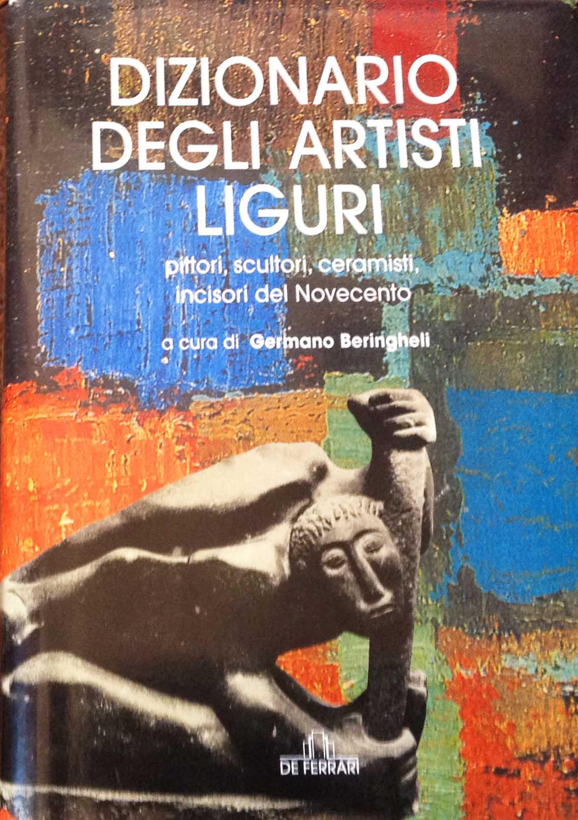 DIZIONARIO DEGLI ARTISTI LIGURI