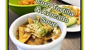 Corn Tortilla & Avocado Soup