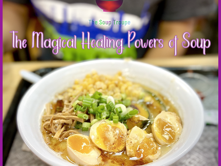 The Magical Healing Powers of Soup