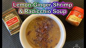 Lemon-Ginger Shrimp & Radicchio Soup