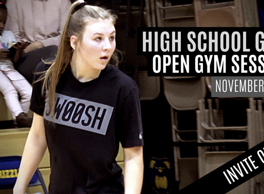 High School Girls INVITE ONLY Open Gym Sessions: November 17, 2019 OFFICIAL MIXTAPE